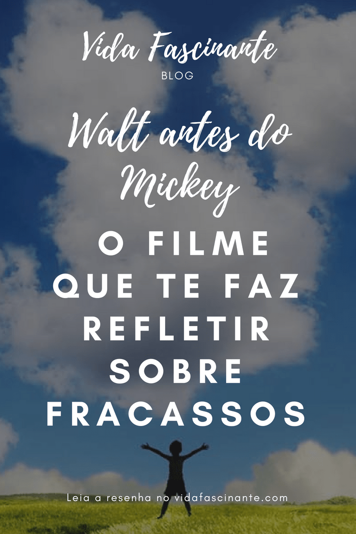 walt antes do mickey vida fascinante